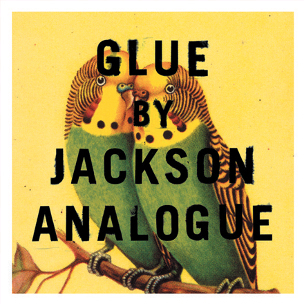 JACKSON ANALOGUE   GLUE